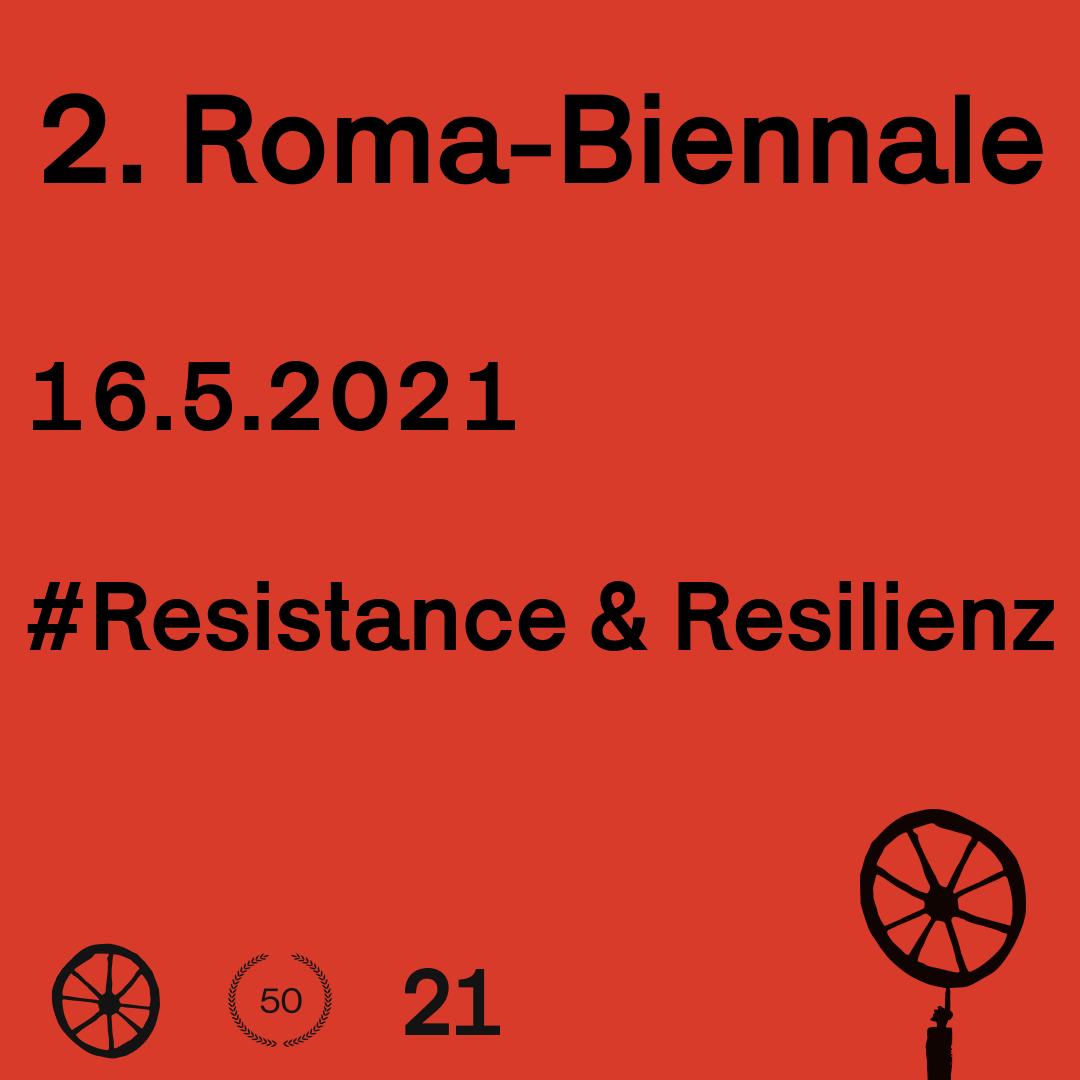 Die 2. Roma-Biennale WE ARE HERE! startet mit der 2. Phase #Widerstand & Resilienz